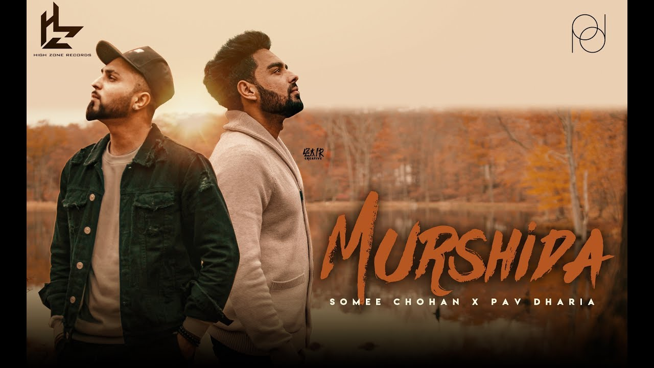 Somee Chohan & Pav Dharia – Murshida