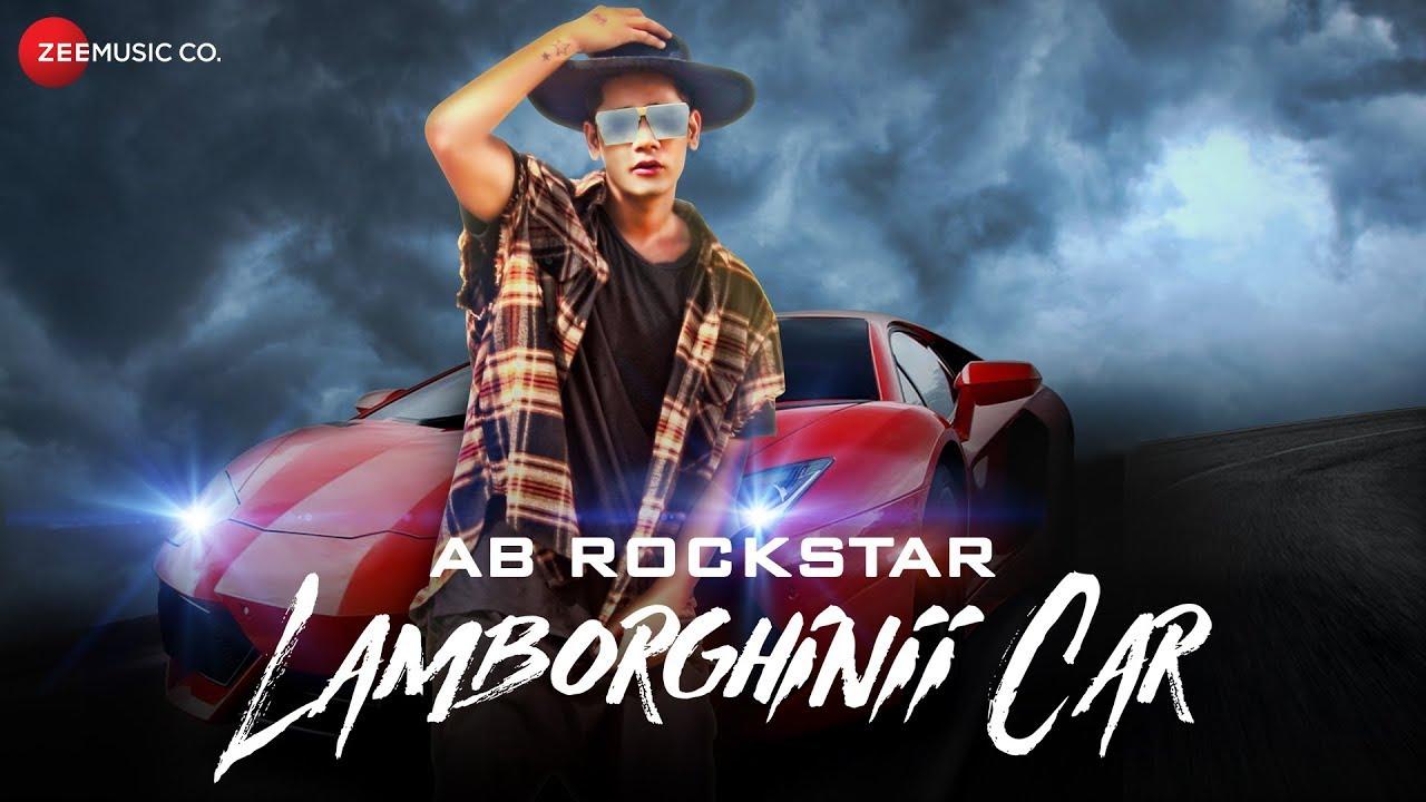 AB Rockstar ft Umi Singh – Lamborghinii Car