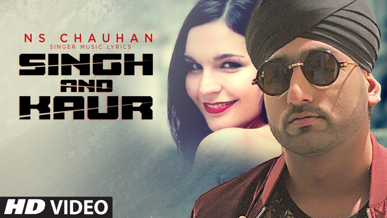 NS Chauhan – Singh And Kaur