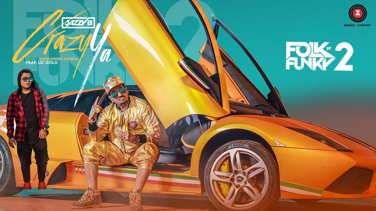 Jazzy B & Lil Golu – Crazy Ya