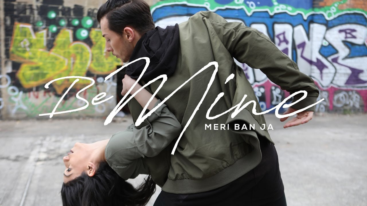Mehi & Shakti Perkash – Be Mine (Meri Ban Ja)