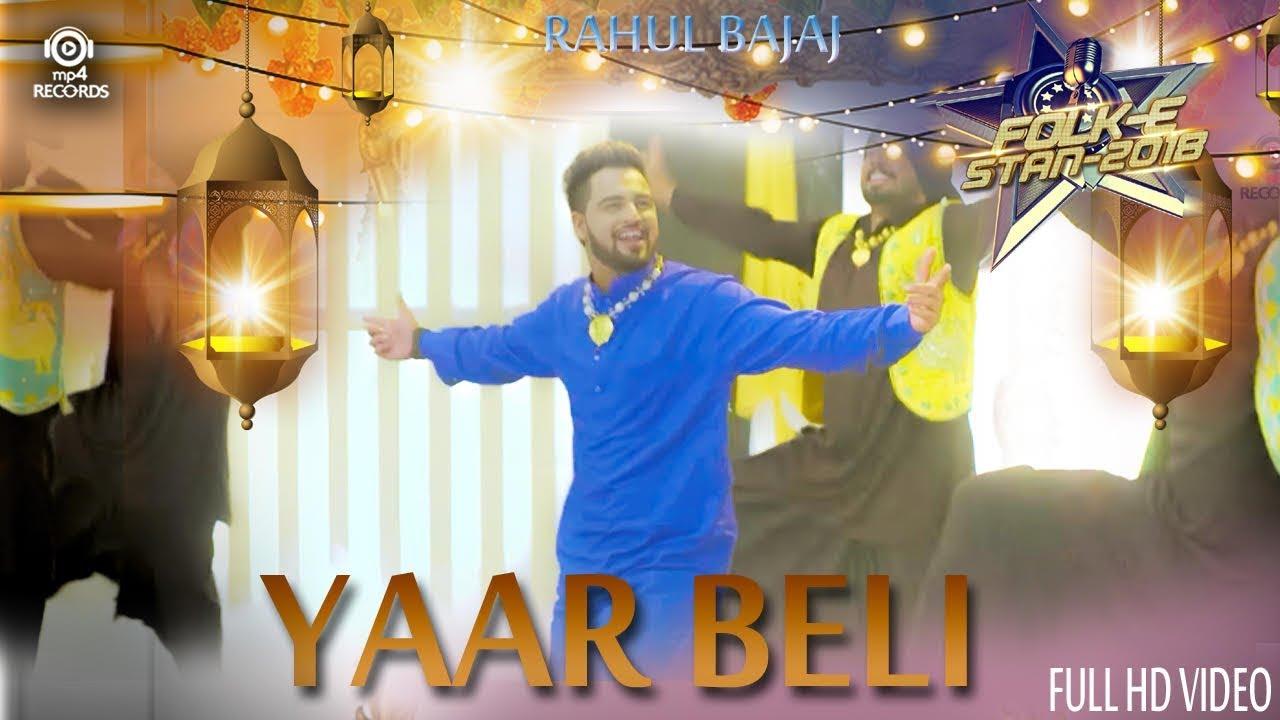 Rahul Bajaj – Yaar Beli