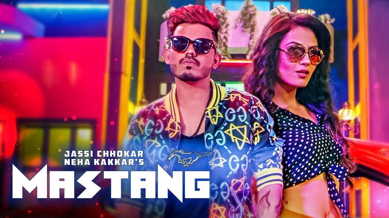 Jassi Chhokar ft Neha Kakkar & Deep Jandu – Mastang