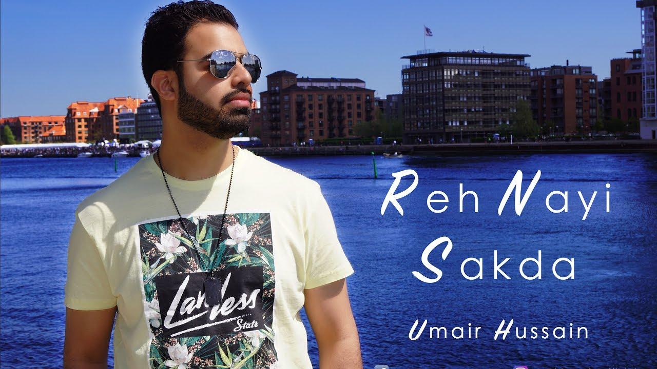 Umair Hussain – Reh Nayi Sakda