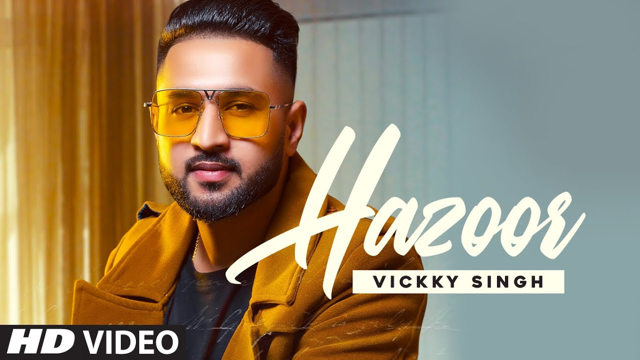 Vickky Singh ft Sunny Vik – Hazoor
