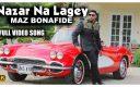 Maz Bonafide – Nazar Na Lagey