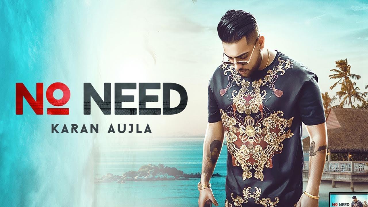 Karan Aujla ft Deep Jandu – No Need