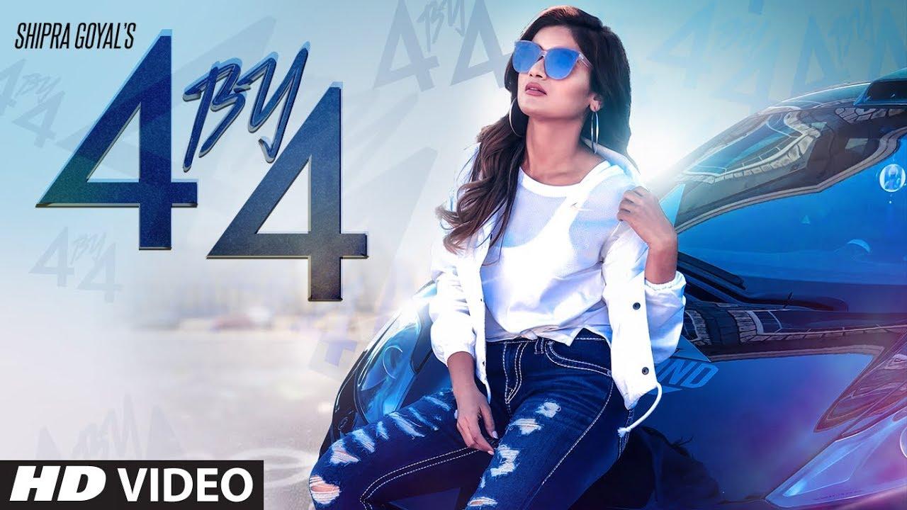 Shipra Goyal ft Ikwinder Singh – 4 By 4