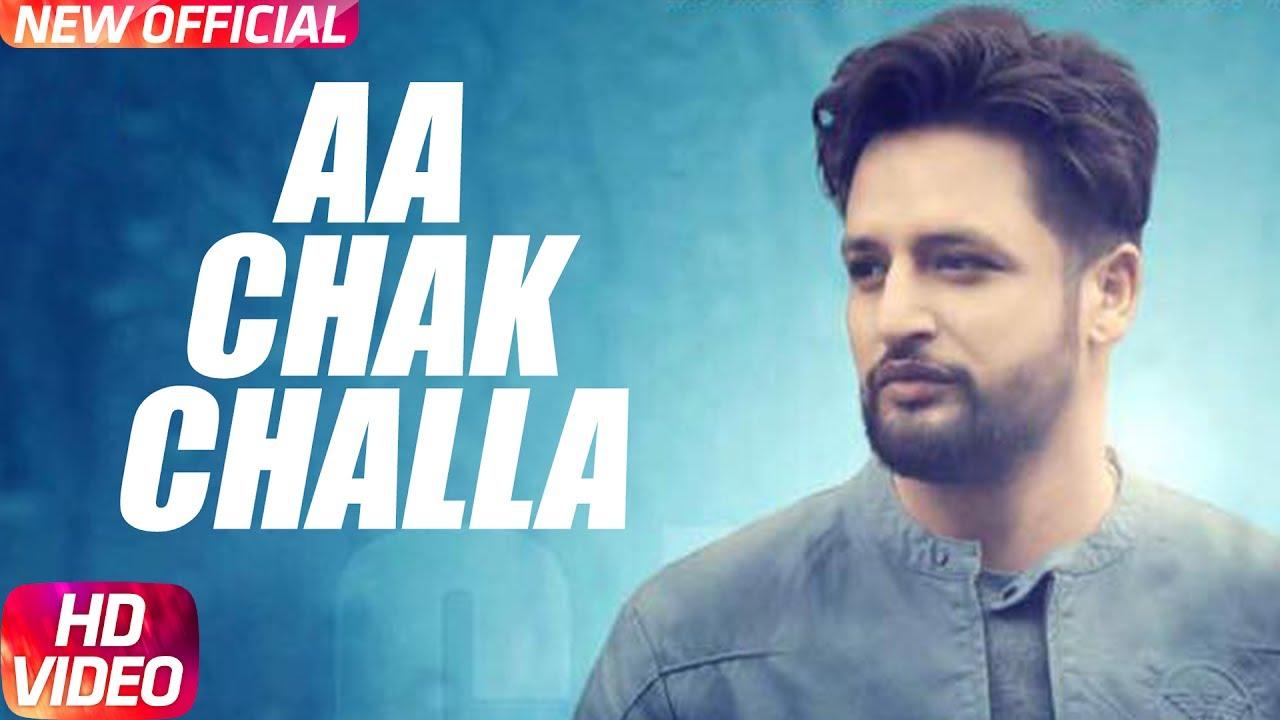 Sajjan Adeeb & Jay K – Aa Chak Challa
