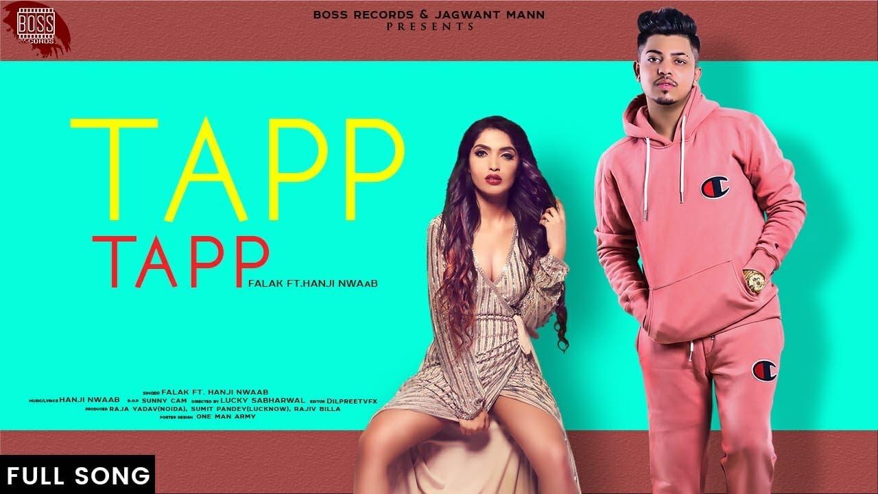 Falak ft Hanji Nawab – Tapp Tapp