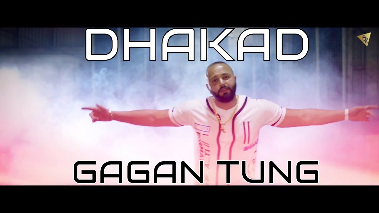 Gagan Tung ft Harj Nagra – Dhakad