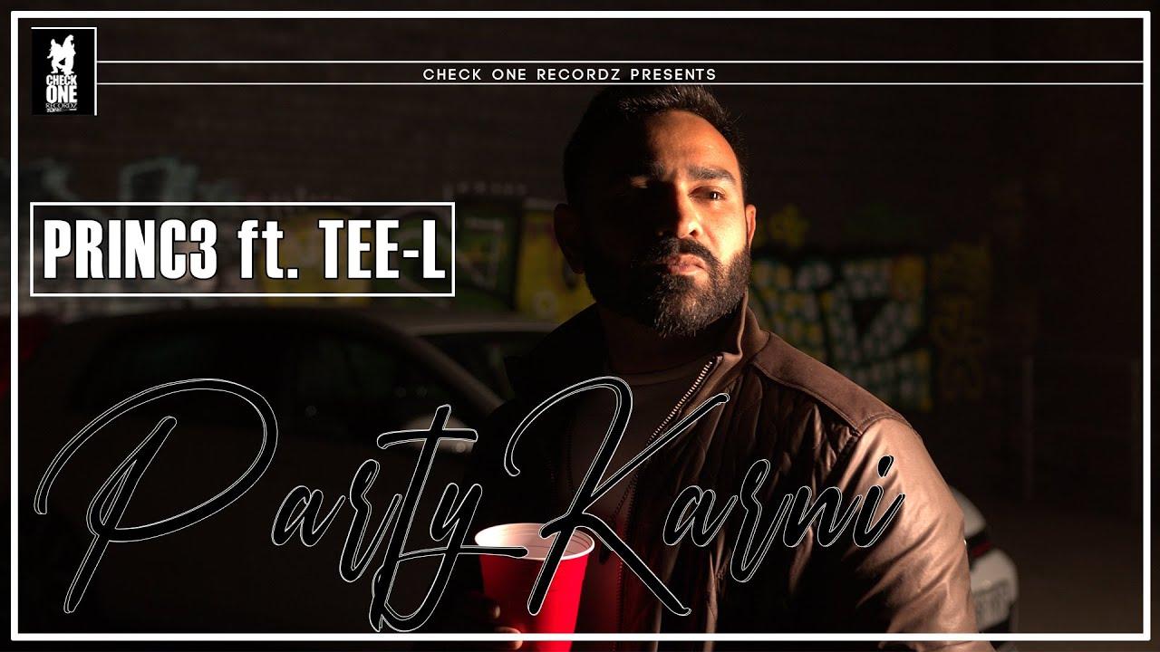 Princ3 ft Tee-L – Party Karni