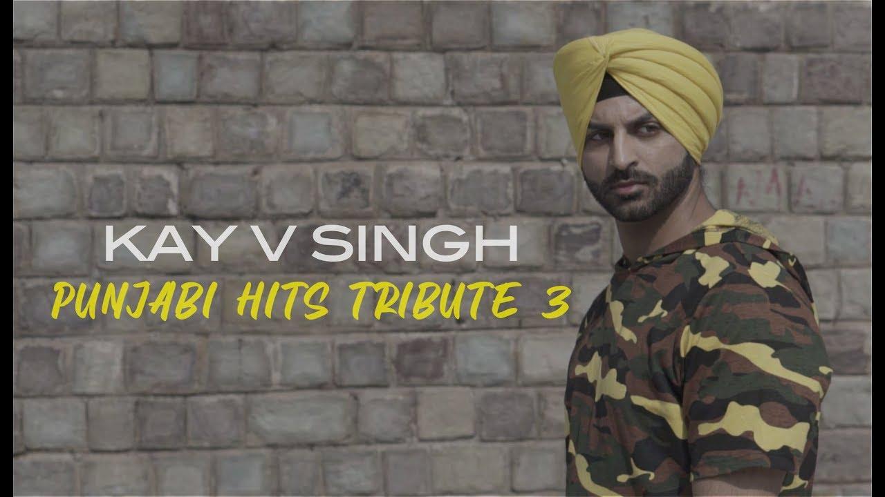 Kay V Singh – Punjabi Hits Tribute 3