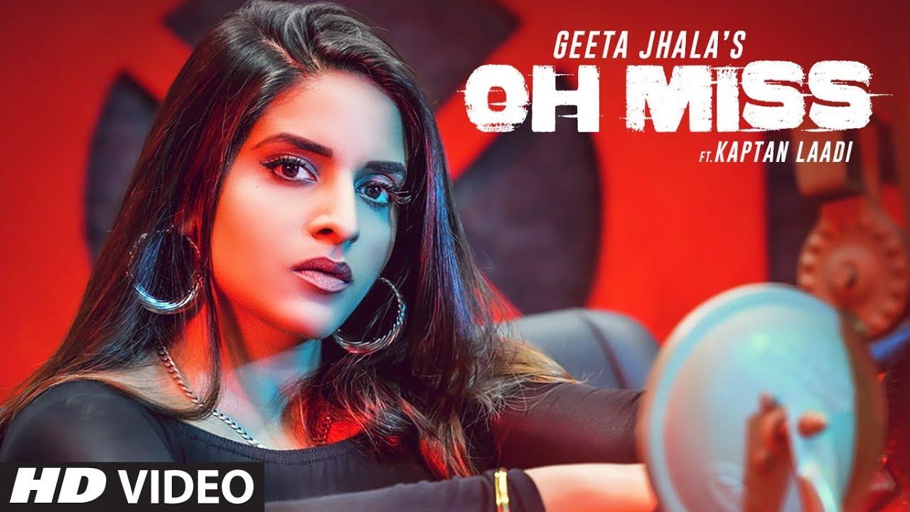 Geeta Jhala ft Kaptan Laadi & RDK – Oh Miss
