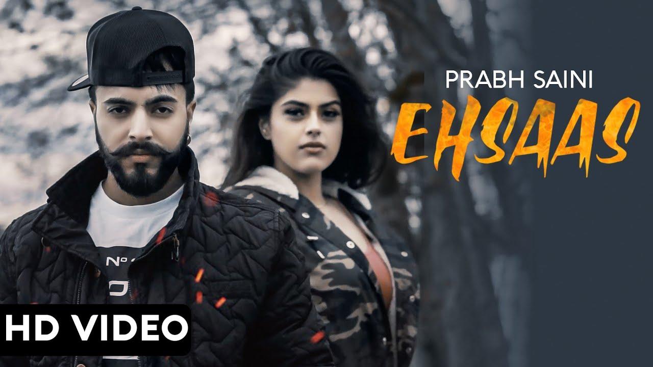 Prabh Saini ft Goldboy – Ehsaas
