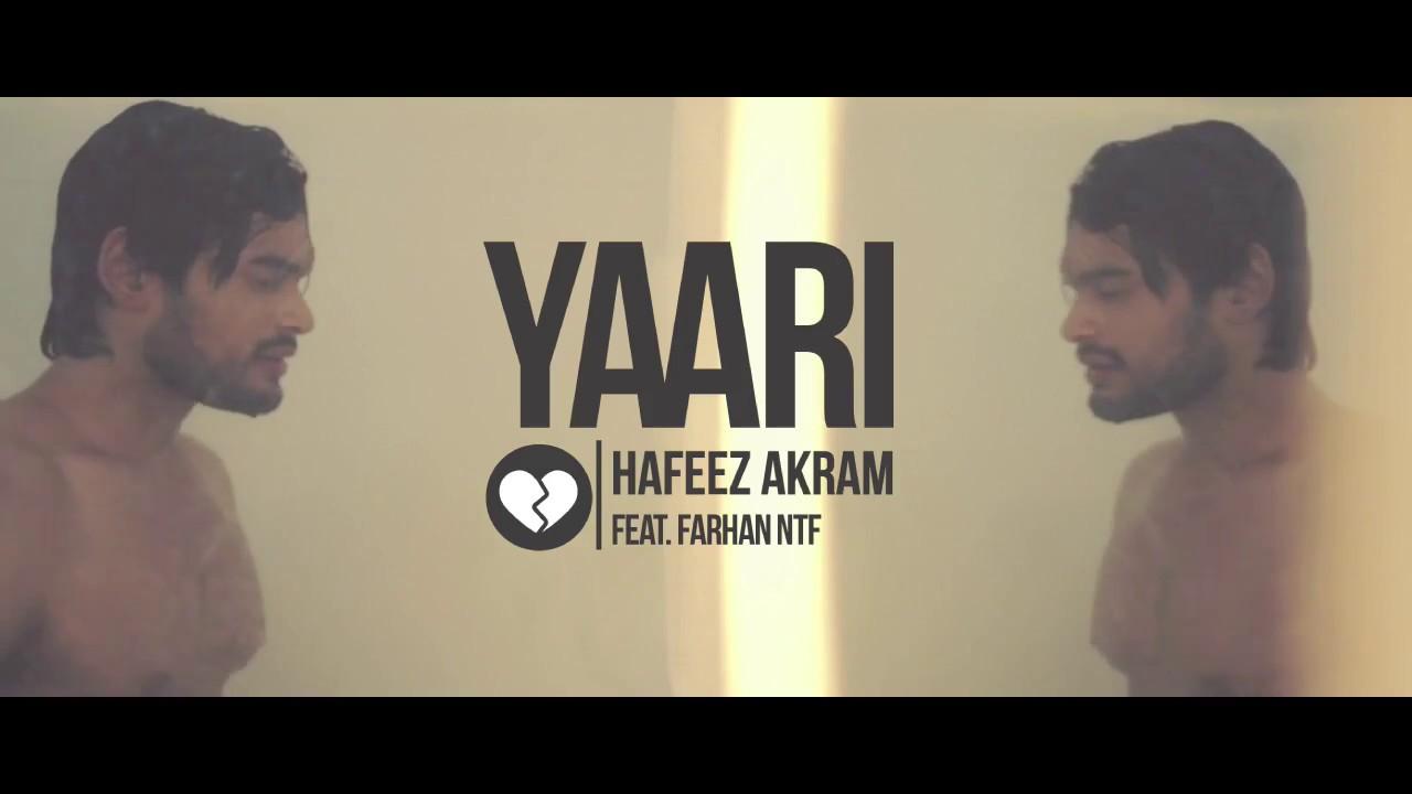 Hafeez Akram ft Farhan NTF – Yaari