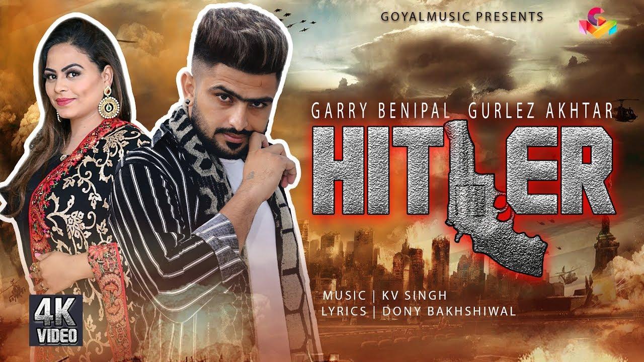 Garry Benipal ft Gurlej Akhtar & KV Singh – Hitler