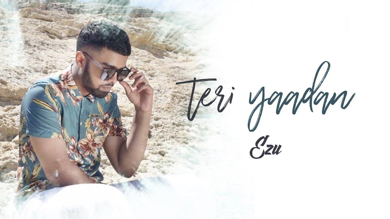 Ezu – Teri Yaadan