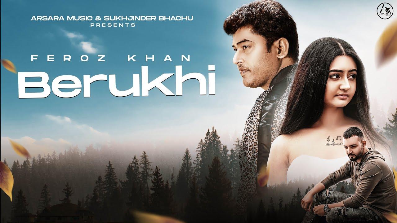 Feroz Khan – Berukhi