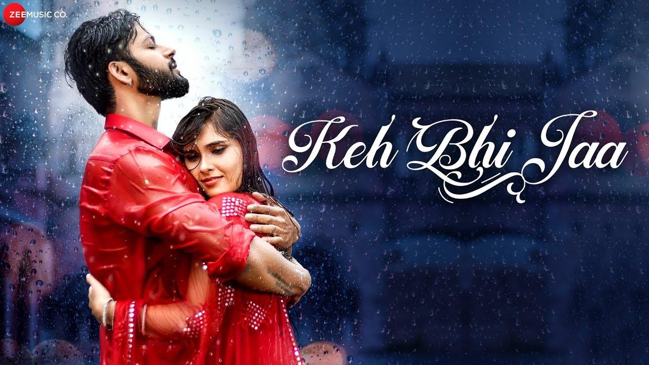 Sameer Khan ft Raaj Aashoo – Keh Bhi Jaa
