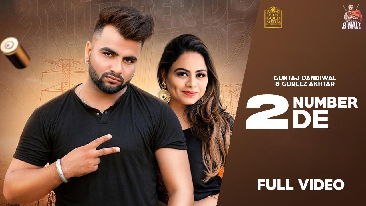 Guntaj Dandiwal ft Gurlej Akhtar & KV Singh – 2 Number De