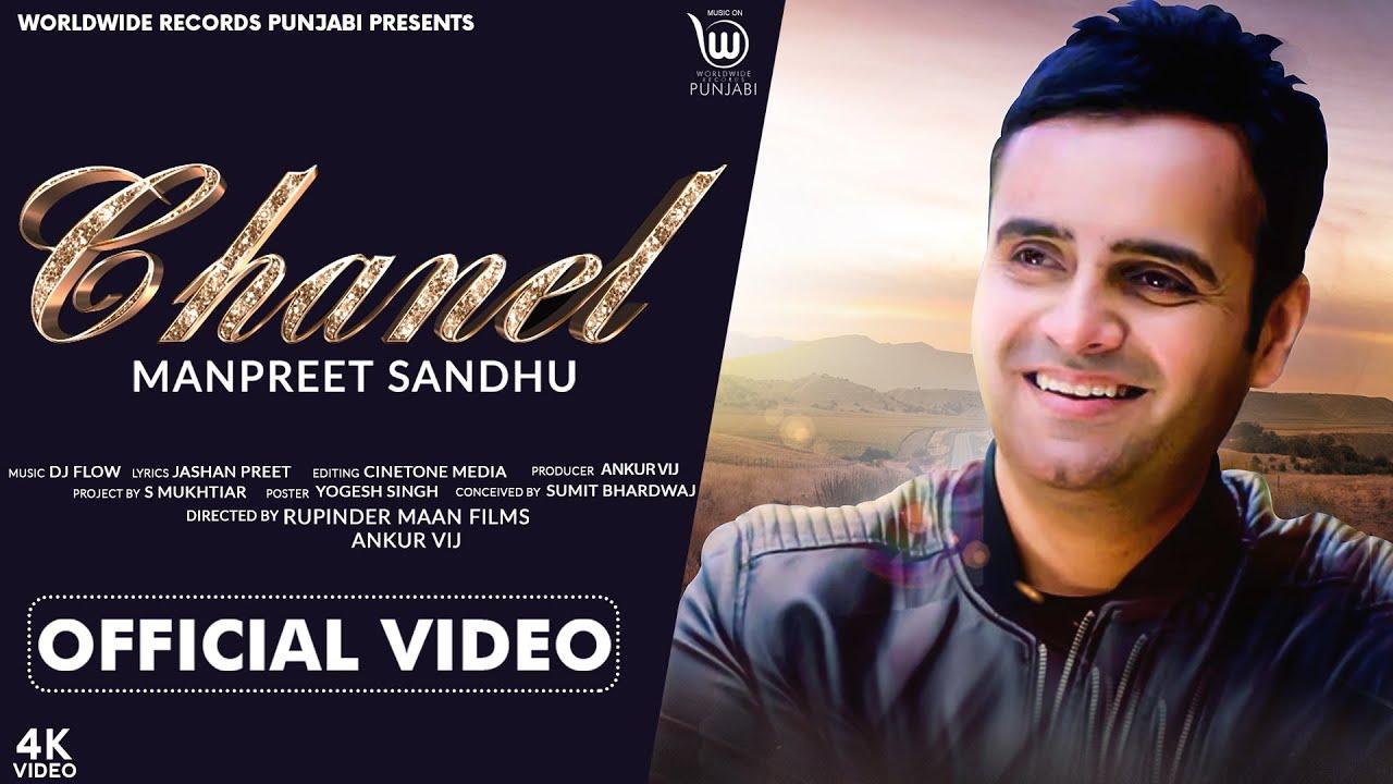 Manpreet Sandhu ft DJ Flow – Chanel