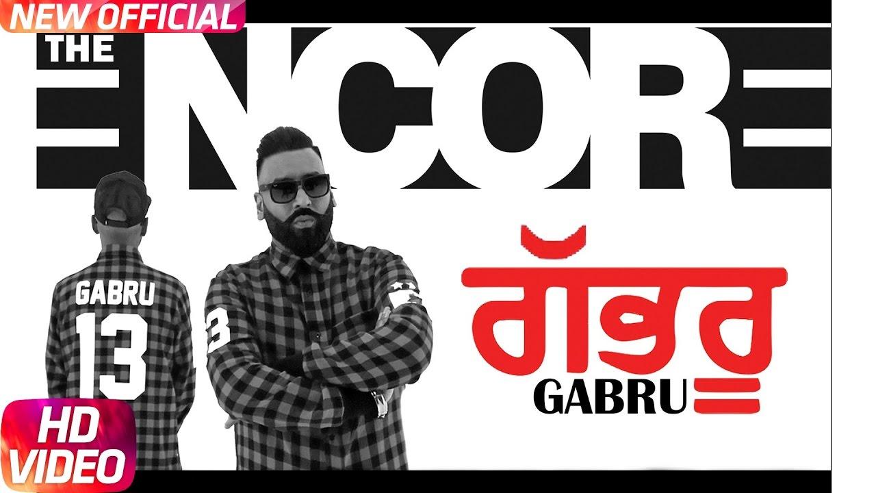 The Encore ft Ashok Gill – Gabru