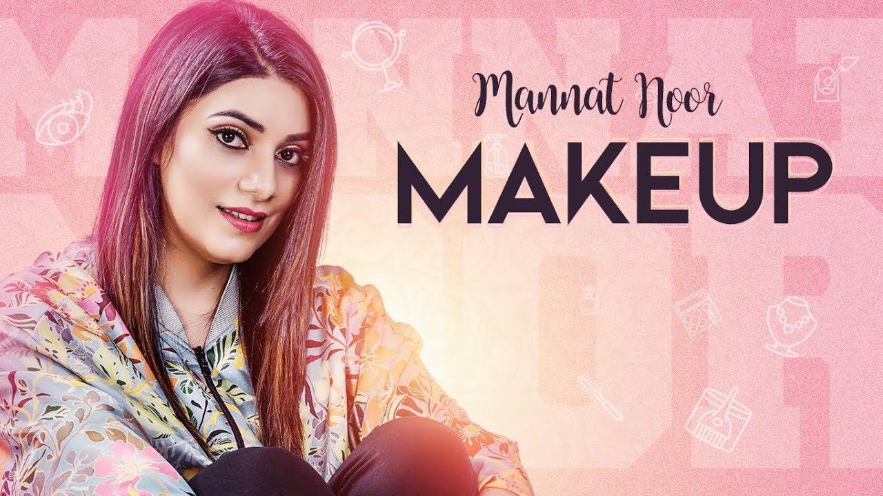 Mannat Noor – Makeup