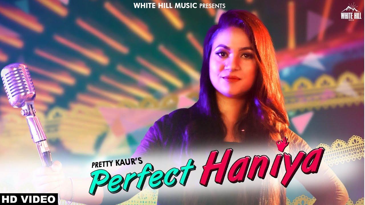 Pretty Kaur – Perfect Haniya