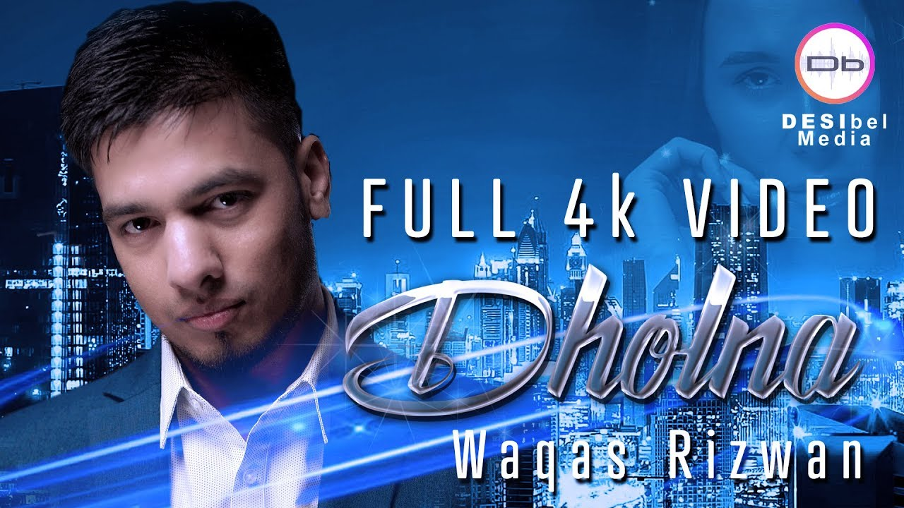 Waqas Rizwan ft Kam Frantic – Dholna