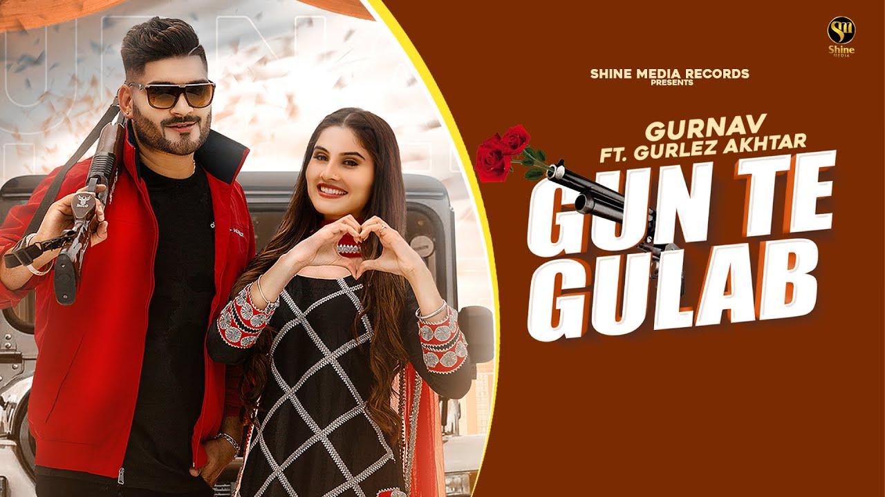Gurnav ft Gurlej Akhtar – Gun Te Gulab