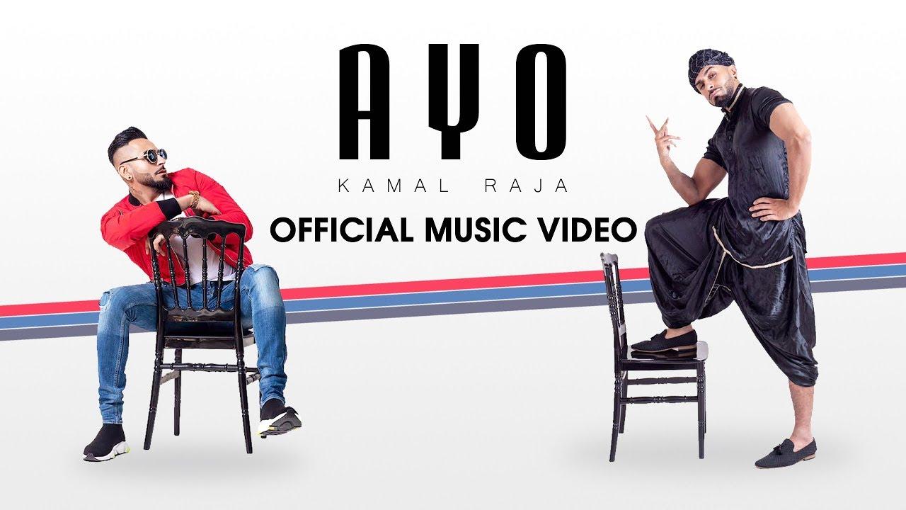 Kamal Raja – Ayo