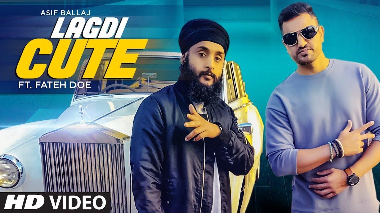 Asif Ballaj ft Fateh & Ravi RBS – Lagdi Cute