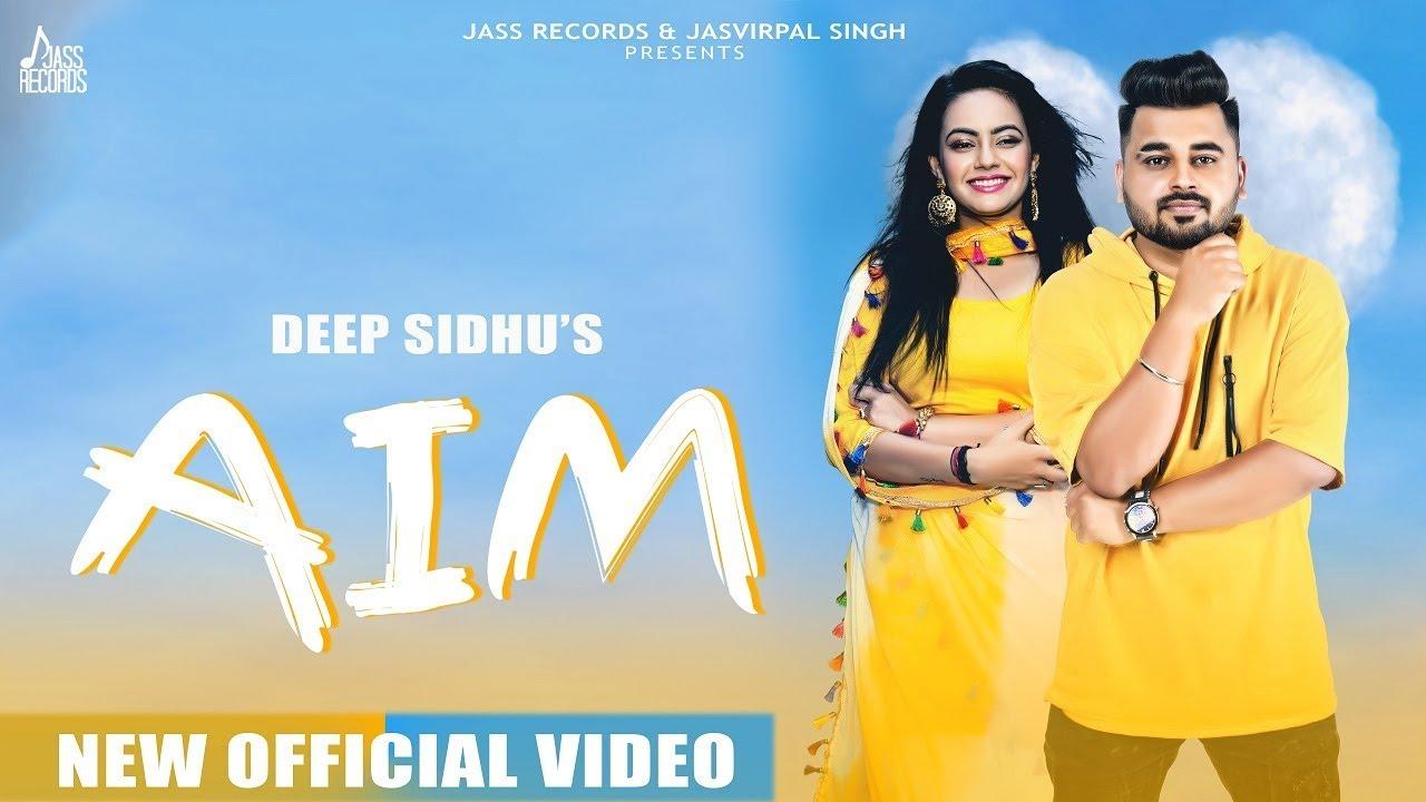 Deep Sidhu – Aim