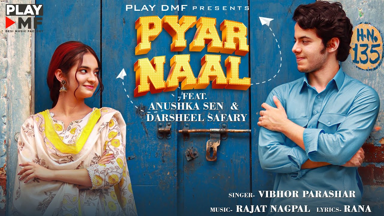 Vibhor Parashar ft Rajat Nagpal – Pyar Naal