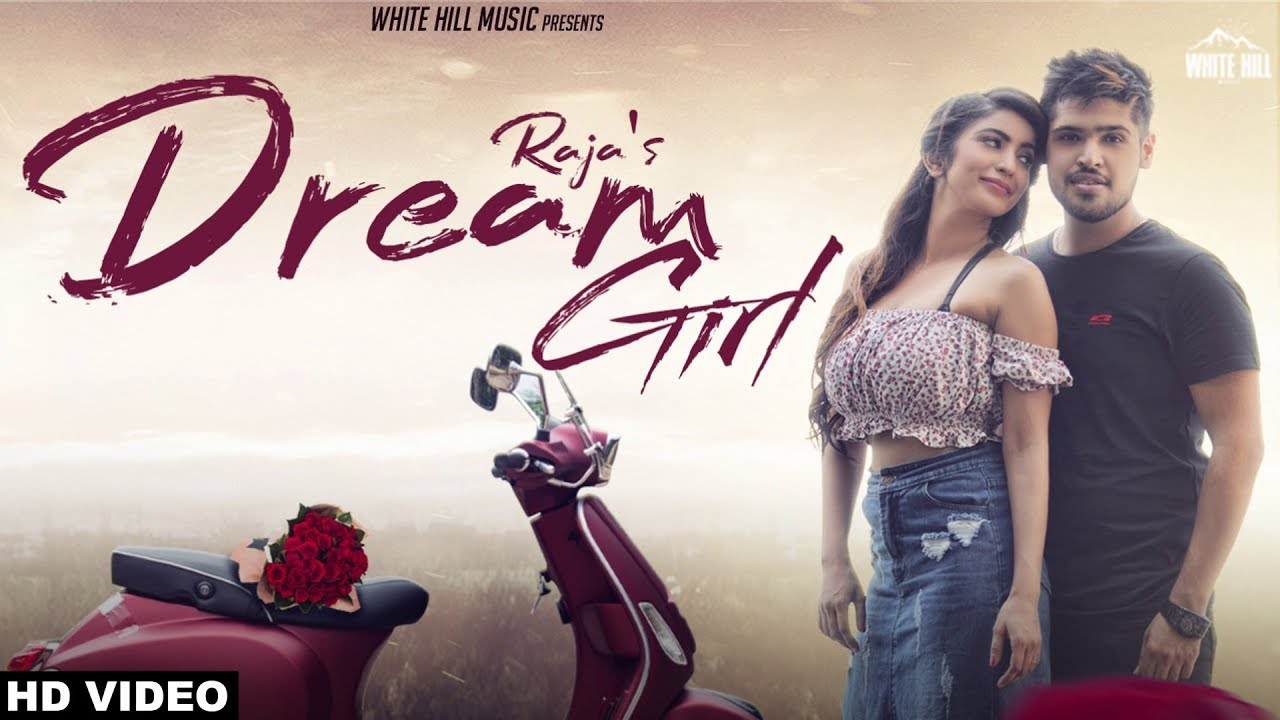 Raja – Dream Girl
