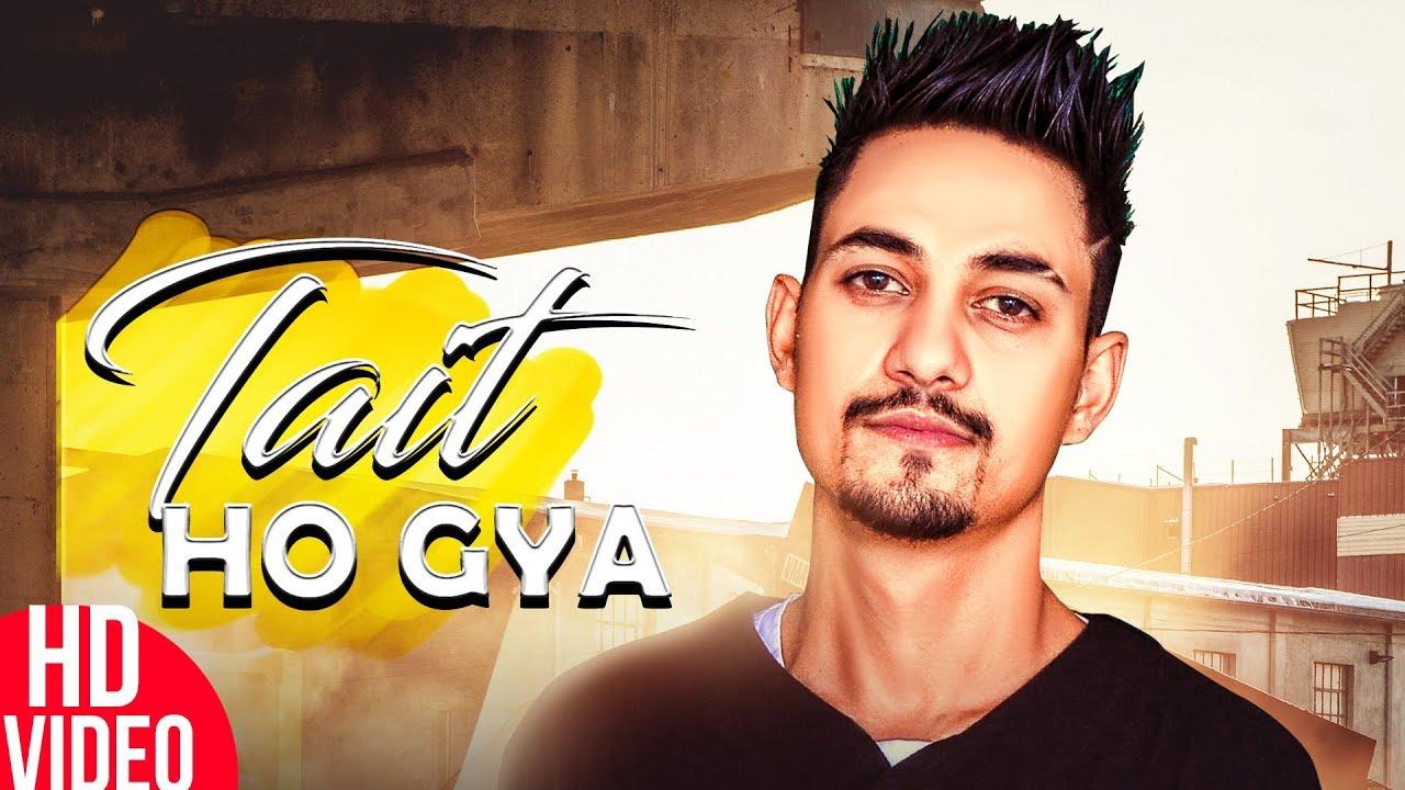 Gagga Bassi – Tait Ho Gaya