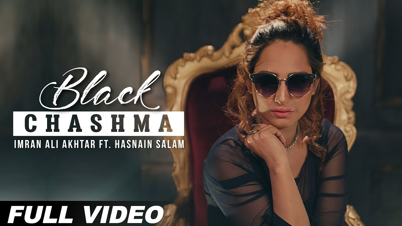 Imran Ali Akhtar ft Hasnain Salam – Black Chashma