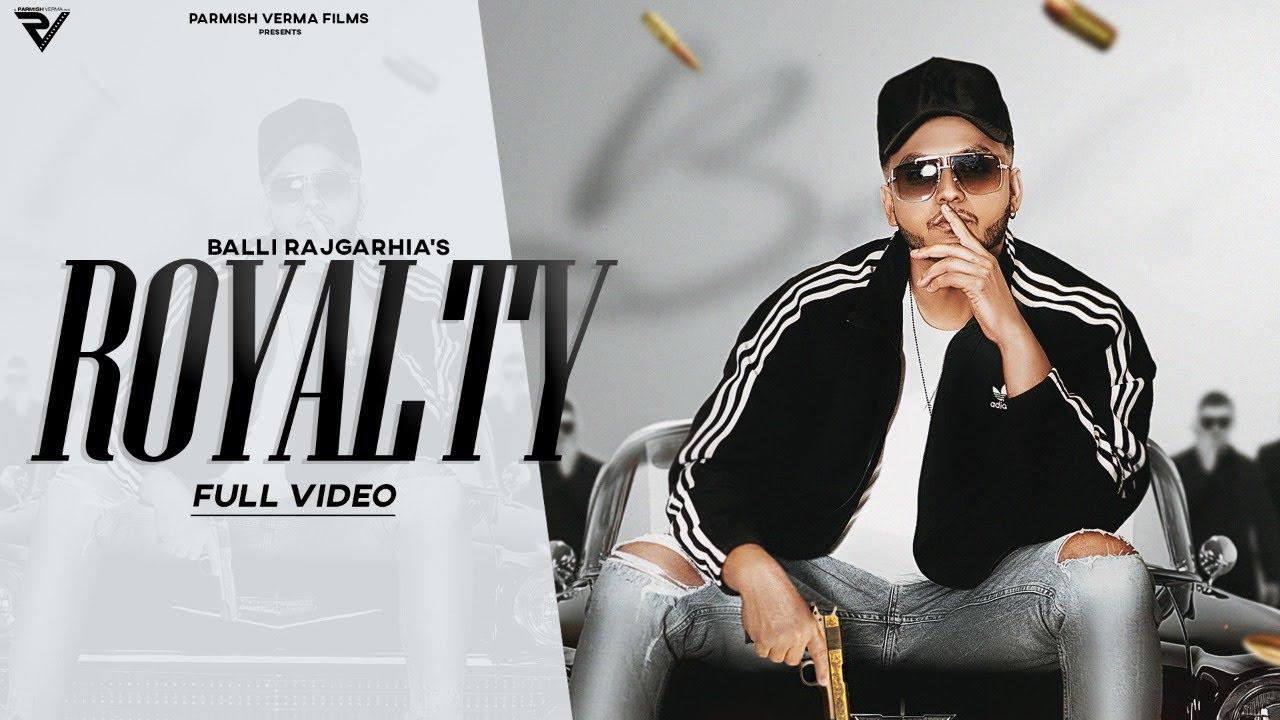 Balli Rajgarhia ft Harley Josan – Royalty