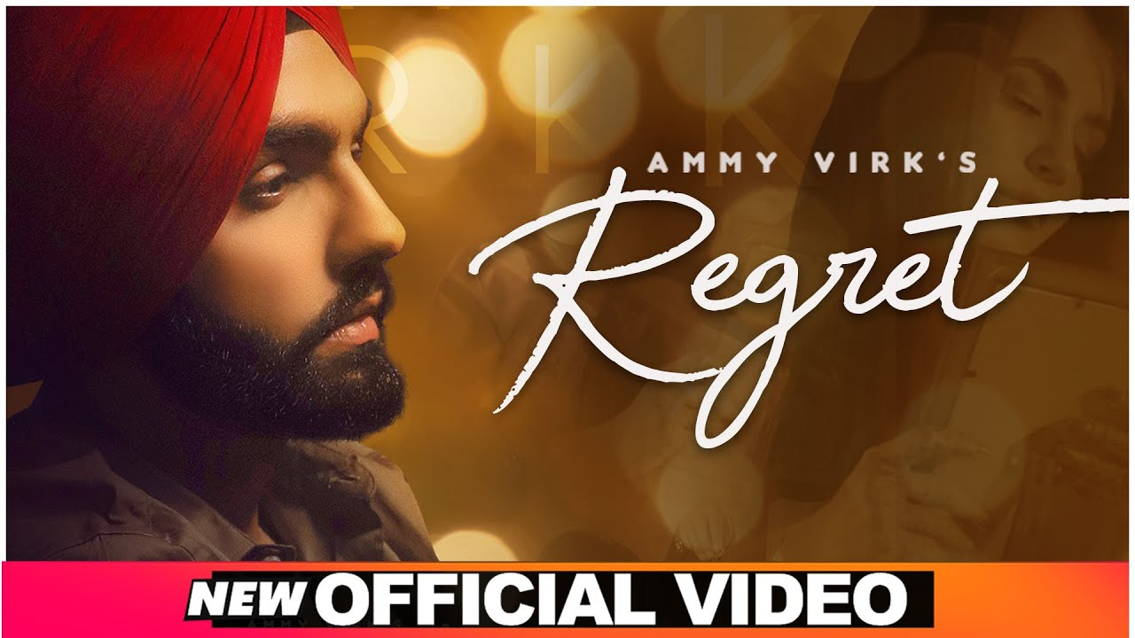 Ammy Virk ft Goldboy – Regret