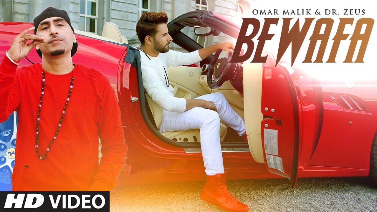 Omar Malik ft Dr Zeus – Bewafa