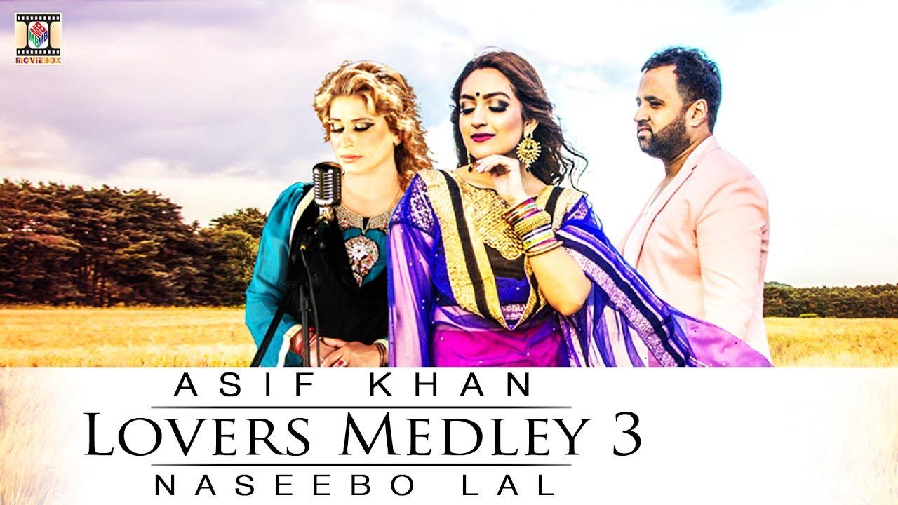 Asif Khan & Naseebo Lal – Lovers Medley 3