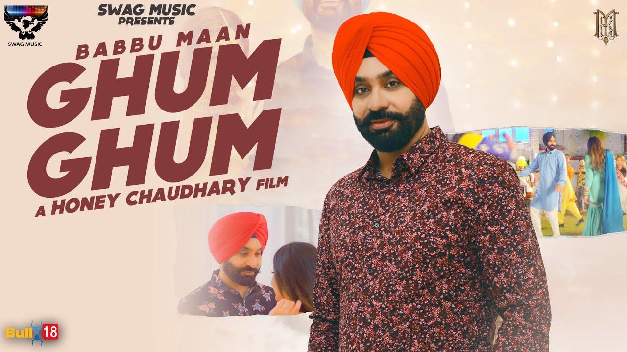 Babbu Maan – Ghum Ghum
