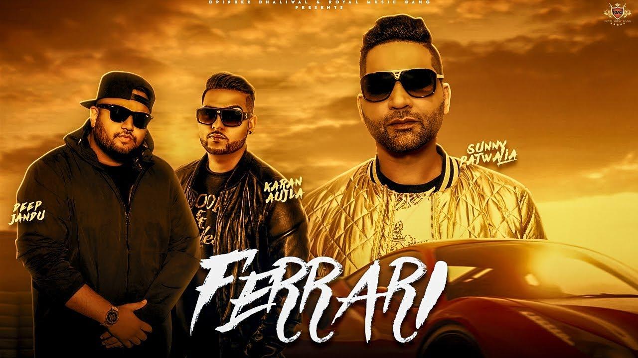 Sunny Patwalia ft Karan Aujla & Deep Jandu – Ferrari For You