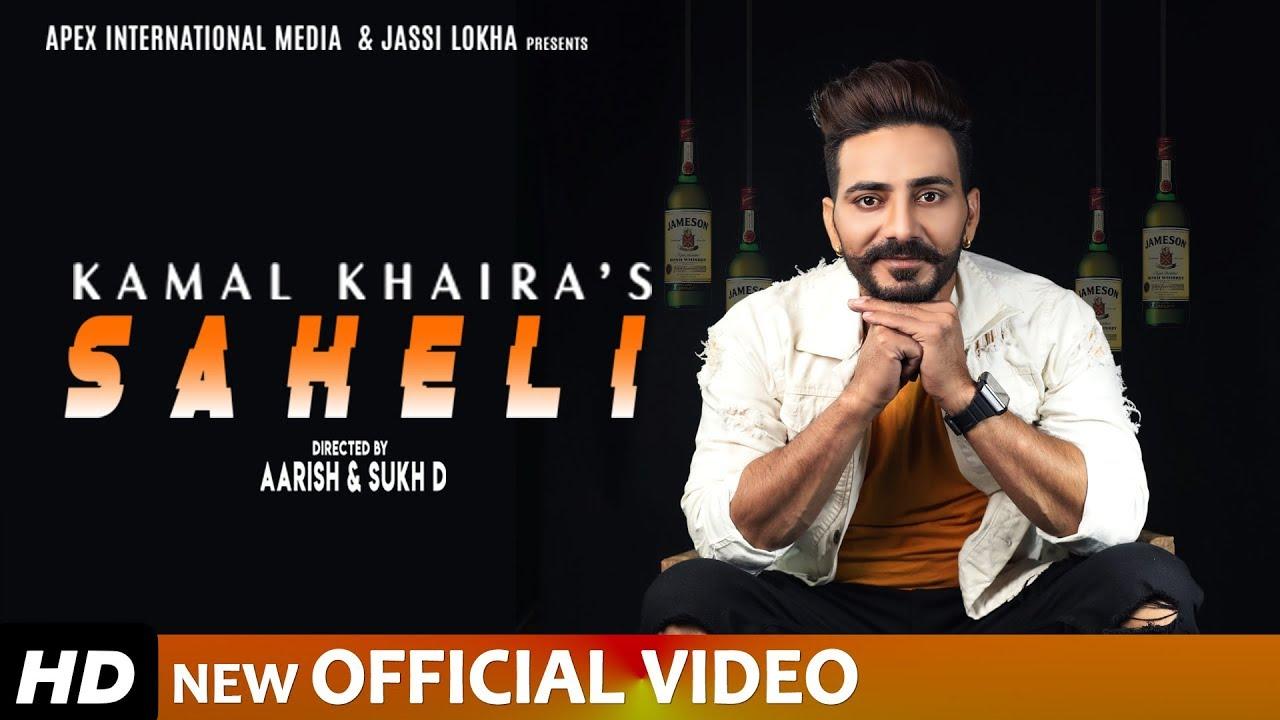 Kamal Khaira – Saheli