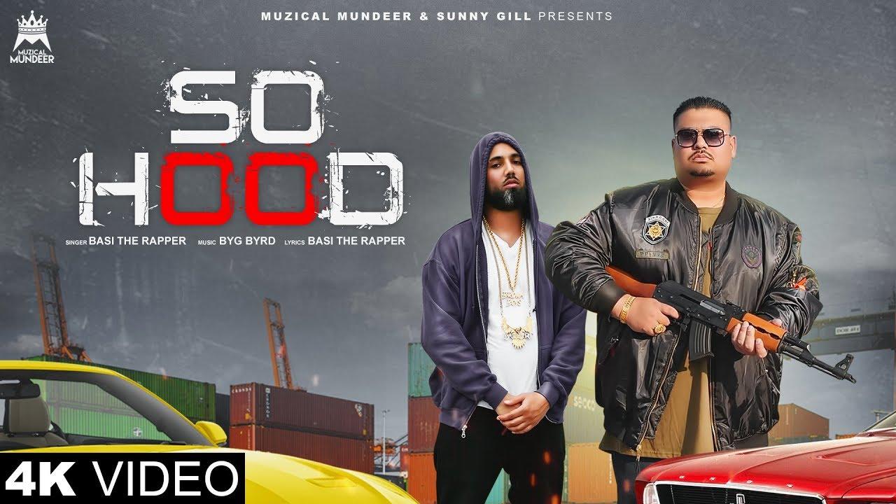 Basi The Rapper ft Byg Byrd – So Hood