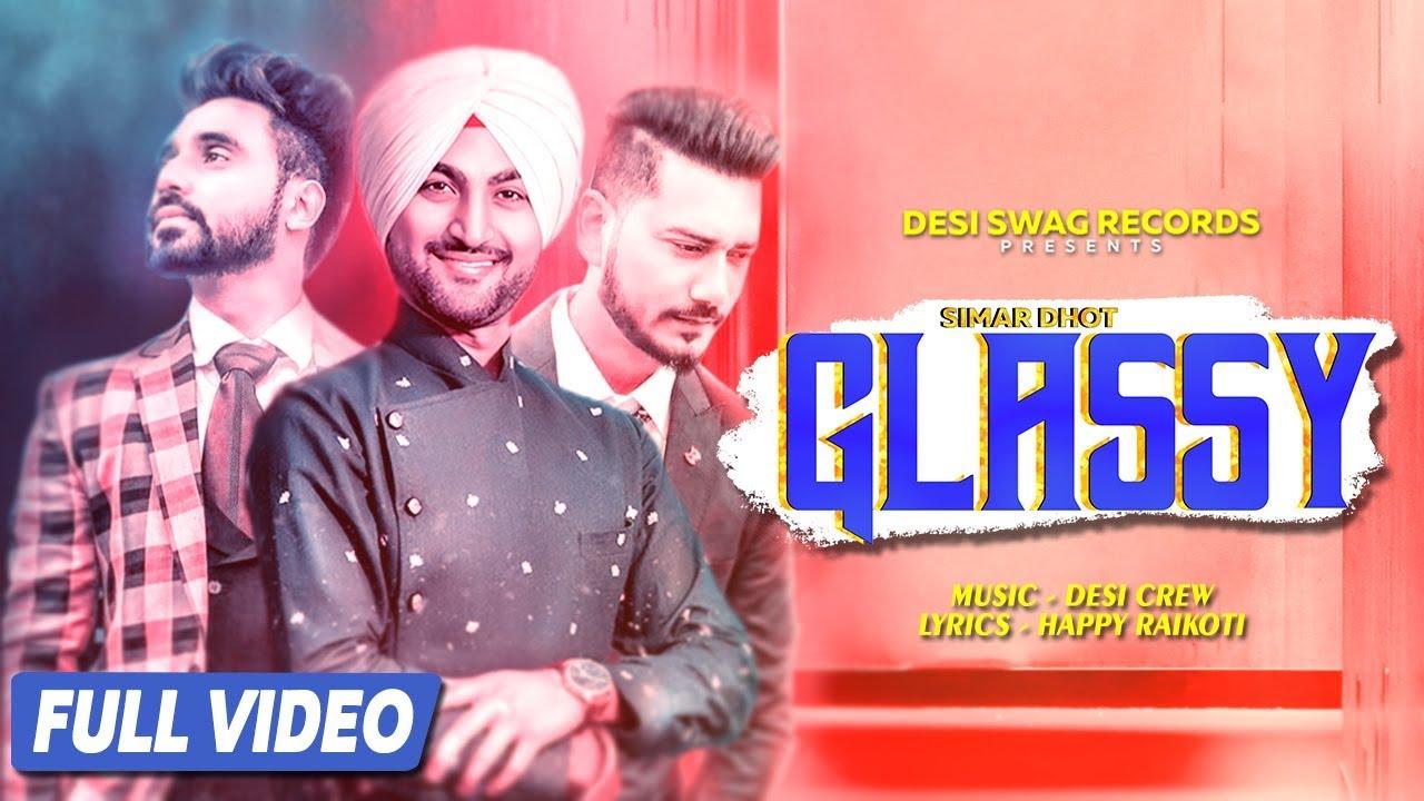 Simar Dhot ft Desi Crew – Glassy