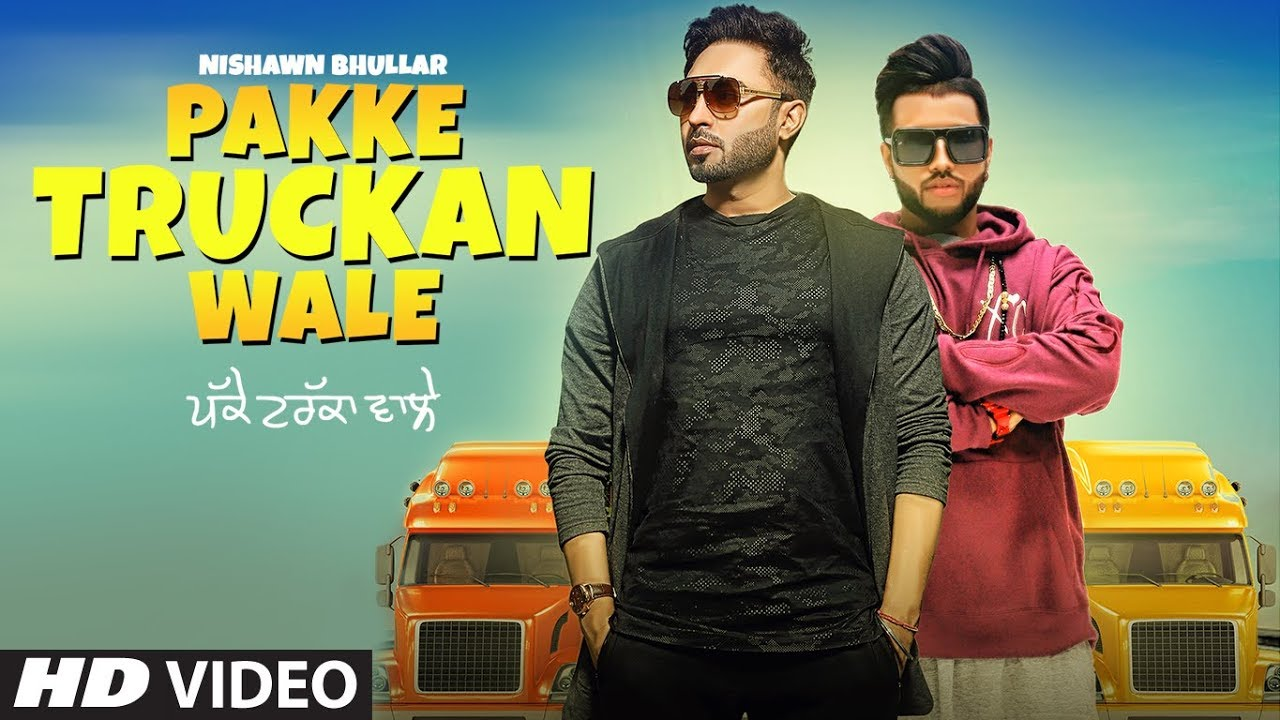 Nishawn Bhullar ft Sukh-E Muzical Doctorz – Pakke Truckan Wale