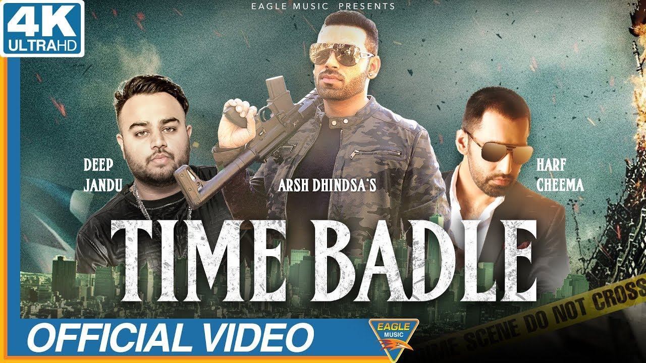 Arsh Dhindsa ft Deep Jandu – Time Badle