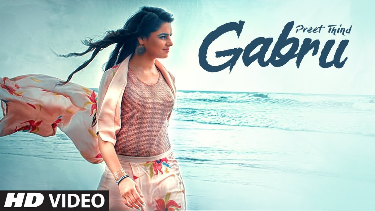 Preet Thind ft VRK – Gabru